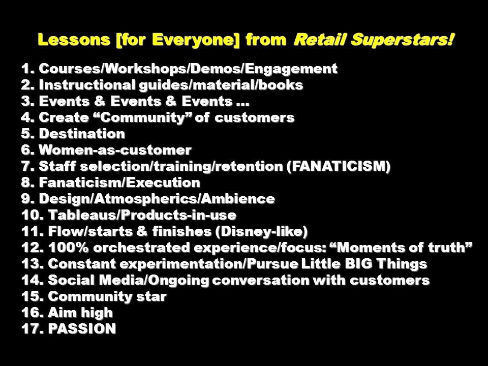 Lessons [for Everyone] from Retail Superstars!